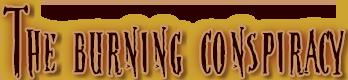 """Schriftzug """"The Burning Conspiracy"""""""